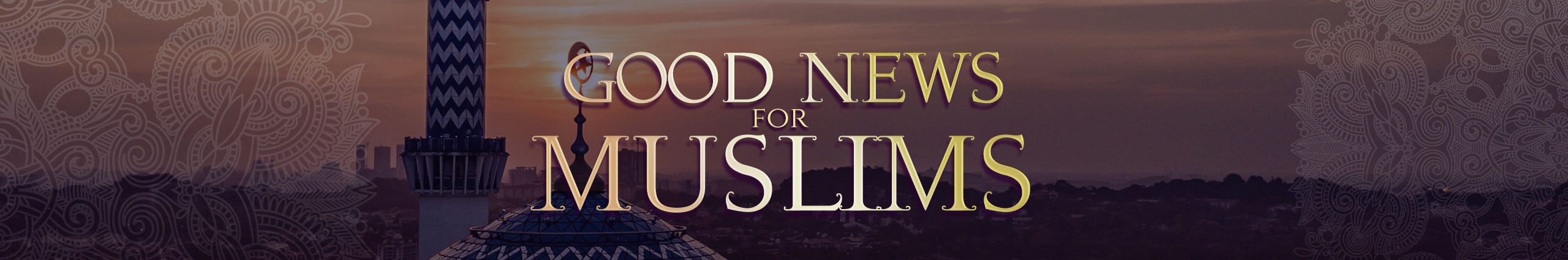 Good News for Muslims
